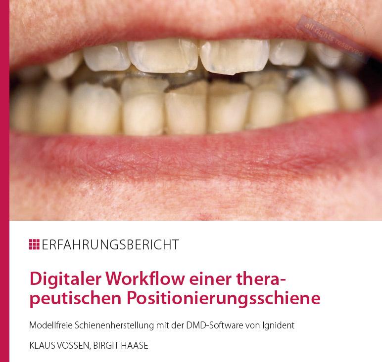 Digitaler Worklfow einer therapeutischen Positionierungsschiene
